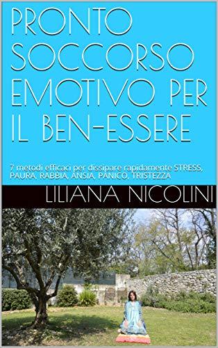 PRONTO SOCCORSO EMOTIVO PER IL BEN-ESSERE Liliana Nicolini