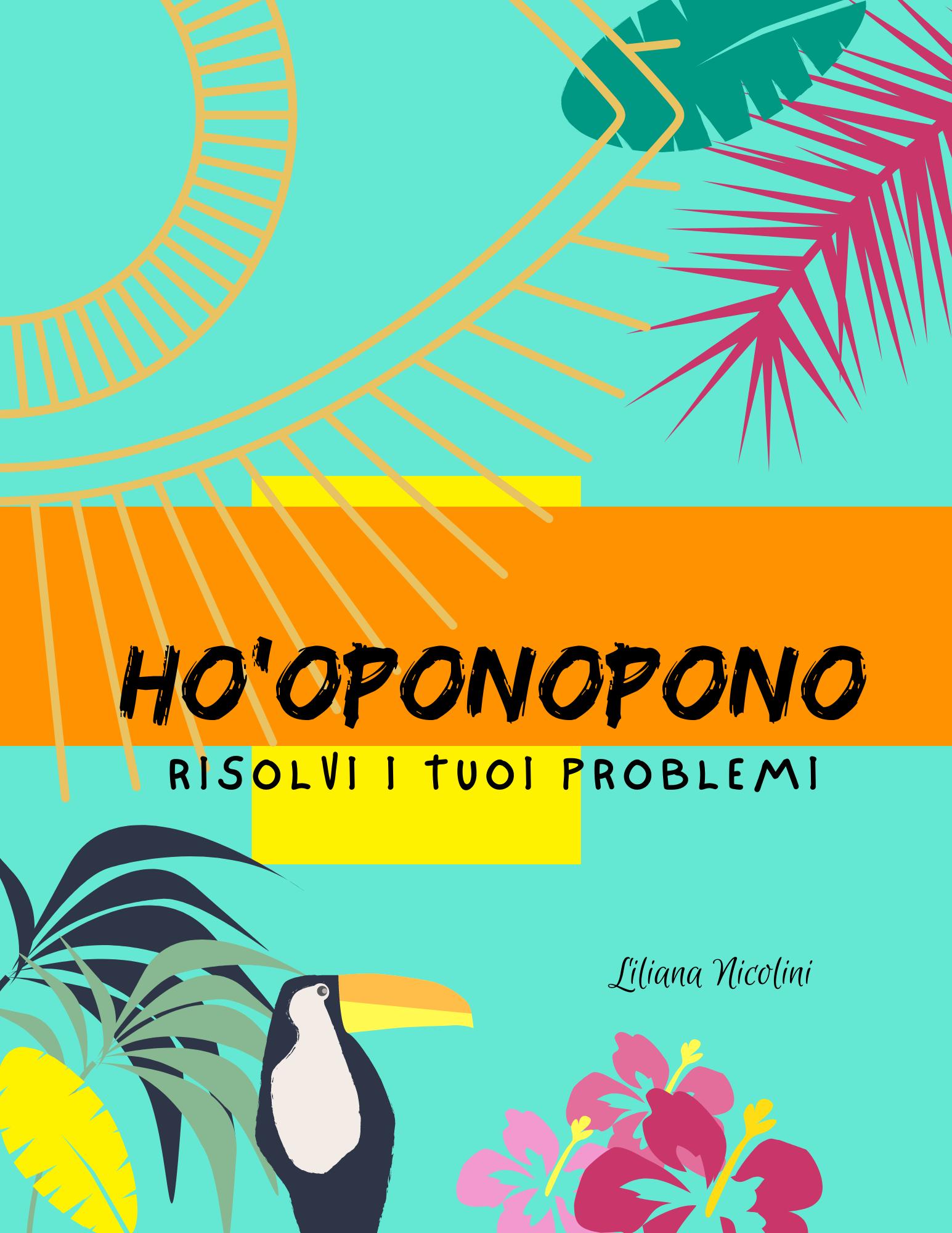 copertina Ho'Oponopono www.liliananicolini.com