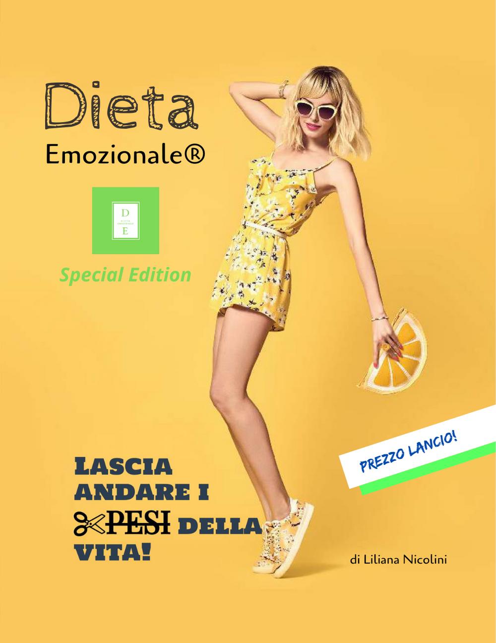 Dieta Emozionale® Lascia andare i pesi della vita di Liliana Nicolini